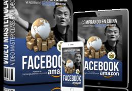 Dropshipping – Comprando en China, Vendiendo en Facebook y Amazon